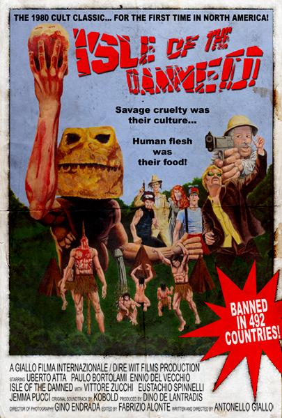 "Promo Poster For Dire Wit Films' ""Isle Of The Damned"""