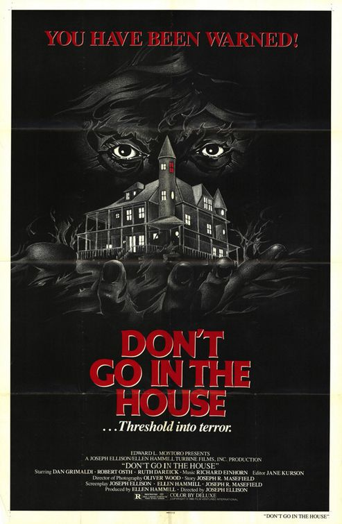 "Poster Art For ""Don't Go In The House"""