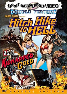"""Hitch Hike To Hell"" DVD from Something Weird Video"