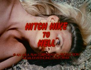 """Hitch Hike To Hell"" Title Sequece"