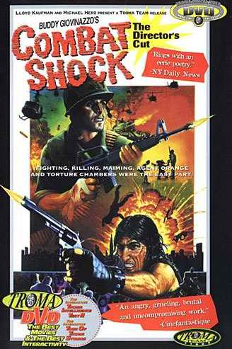 "DVD Cover for original Troma release of ""Combat Shock"""