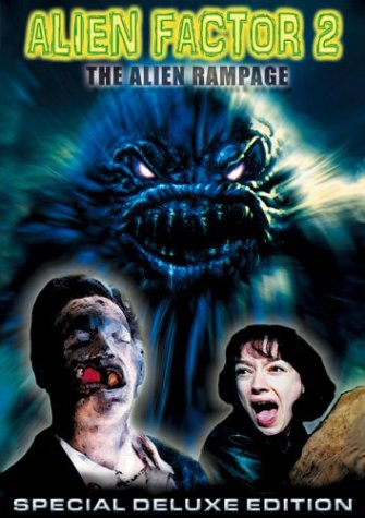 Alien Factor 2: The Alien Rampage movie