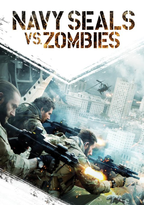 """Navy Seals Vs  Zombies"""" — Because Somebody Had To Review It"""
