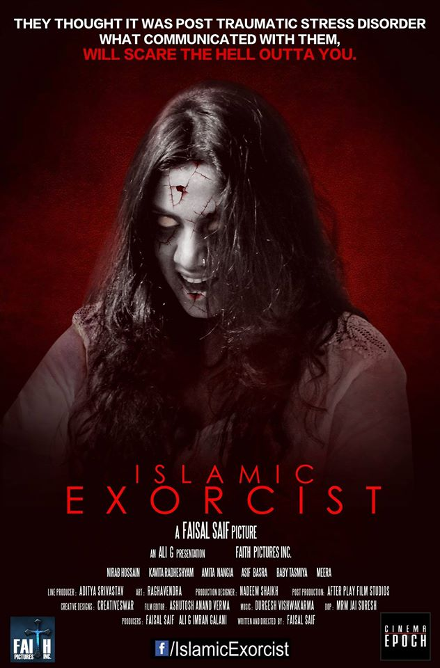 well shit if the title of writerdirector faisal saifs early 2017 indian horror islamic exorcist isnt enough to grab you then i dont know what more
